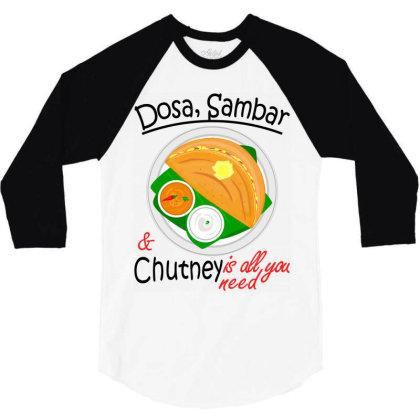 Asia South Indian Vegan Dosa Sambar & Chutney 3/4 Sleeve Shirt Designed By Vnteees