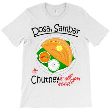 Asia South Indian Vegan Dosa Sambar & Chutney T-shirt Designed By Vnteees