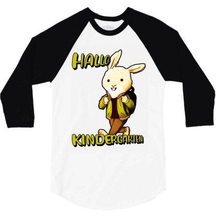 Hallo Kinderarten Kita 3/4 Sleeve Shirt Designed By Sie Sie