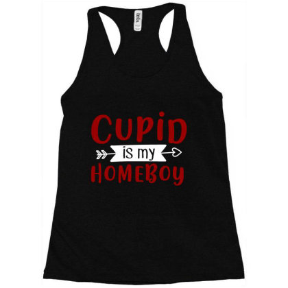 Cupid Is My Homeboy T Shirt Racerback Tank Designed By Gnuh79