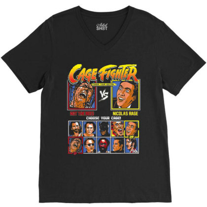Cage Fighter - Not The Bees Vs Nicolas Rage Choose Your Cage V-neck Tee Designed By Cuser0105