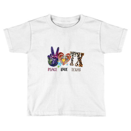 Peace Love Texas Toddler T-shirt Designed By Costom