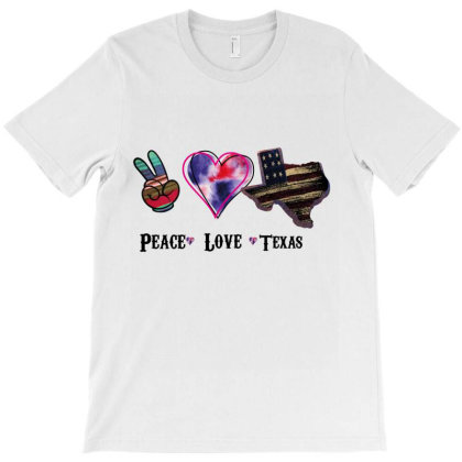 Peace Love Texas T-shirt Designed By Costom