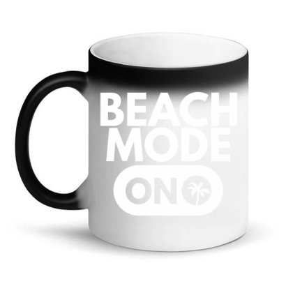 Beach Mode On Magic Mug Designed By Zerotohero