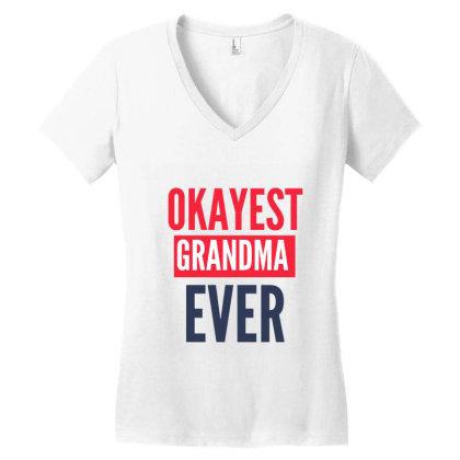 Okayest Grandma Ever Women's V-neck T-shirt Designed By Gideon29