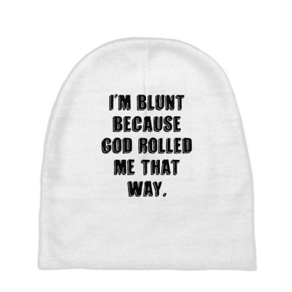 I'm Blunt Typography Baby Beanies Designed By Pinkanzee