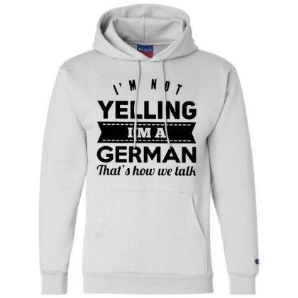 I'm A German Champion Hoodie Designed By Pinkanzee