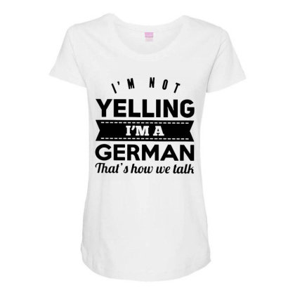 I'm A German Maternity Scoop Neck T-shirt Designed By Pinkanzee