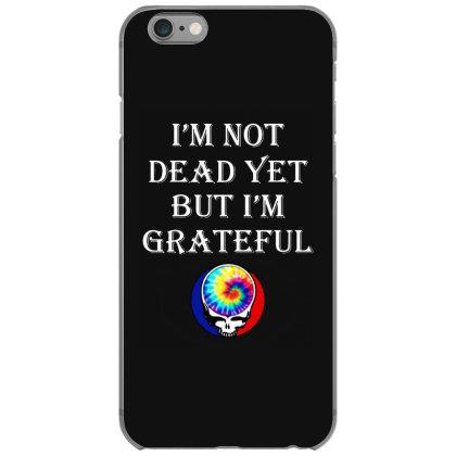 I'm Grateful Iphone 6/6s Case Designed By Pinkanzee