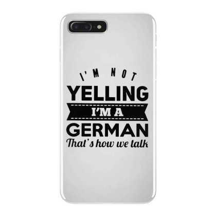 I'm A German Iphone 7 Plus Case Designed By Pinkanzee