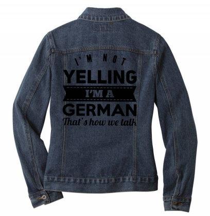 I'm A German Ladies Denim Jacket Designed By Pinkanzee