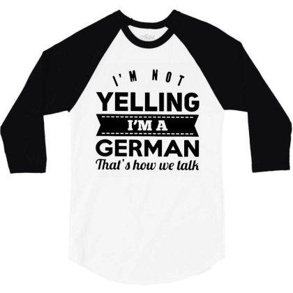 I'm A German 3/4 Sleeve Shirt Designed By Pinkanzee