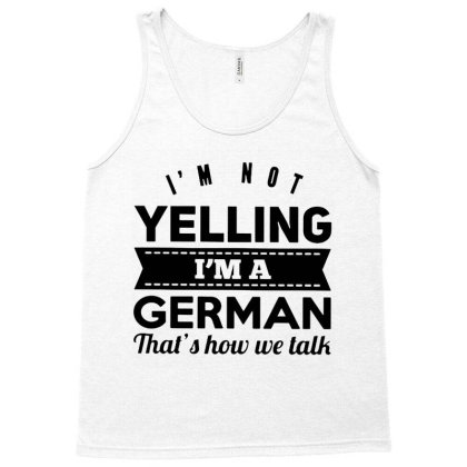 I'm A German Tank Top Designed By Pinkanzee