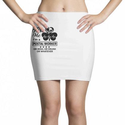 I'm A Postal Worker Irish Mini Skirts Designed By Pinkanzee