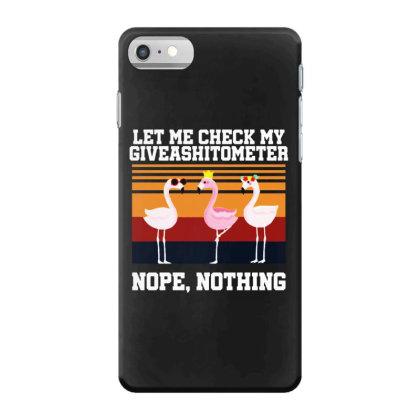 Giveashitometer Iphone 7 Case Designed By Pinkanzee