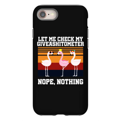 Giveashitometer Iphone 8 Case Designed By Pinkanzee