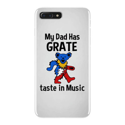 My Dad In Music Iphone 7 Plus Case Designed By Pinkanzee