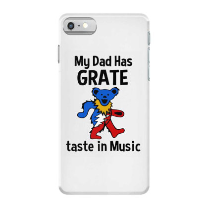 My Dad In Music Iphone 7 Case Designed By Pinkanzee