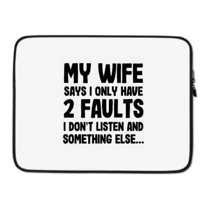 My Wife Quote Laptop Sleeve Designed By Pinkanzee