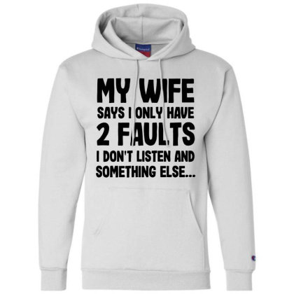 My Wife Quote Champion Hoodie Designed By Pinkanzee