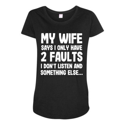 My Wife Typography Maternity Scoop Neck T-shirt Designed By Pinkanzee