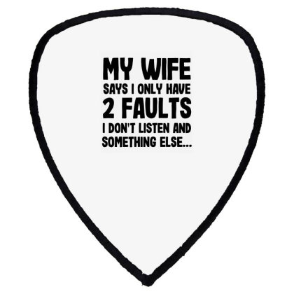My Wife Quote Shield S Patch Designed By Pinkanzee
