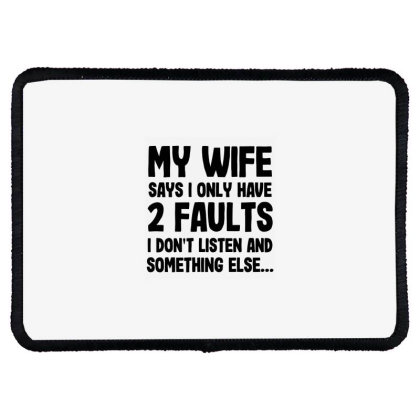 My Wife Quote Rectangle Patch Designed By Pinkanzee