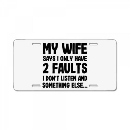 My Wife Quote License Plate Designed By Pinkanzee