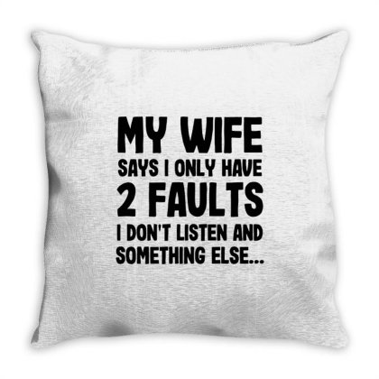 My Wife Quote Throw Pillow Designed By Pinkanzee