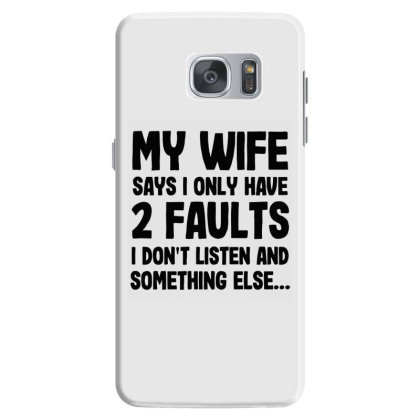 My Wife Quote Samsung Galaxy S7 Case Designed By Pinkanzee