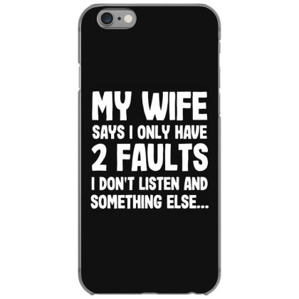 My Wife Typography Iphone 6/6s Case Designed By Pinkanzee