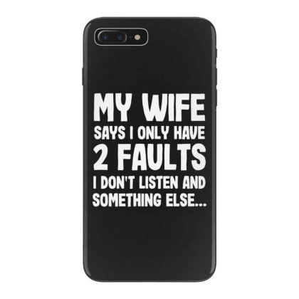 My Wife Typography Iphone 7 Plus Case Designed By Pinkanzee