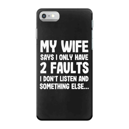 My Wife Typography Iphone 7 Case Designed By Pinkanzee