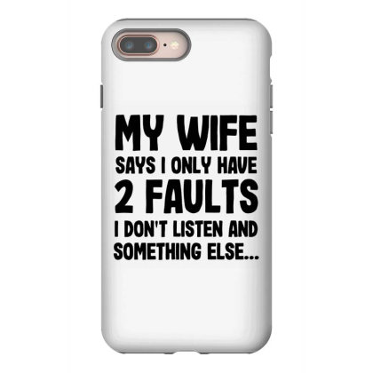 My Wife Quote Iphone 8 Plus Case Designed By Pinkanzee
