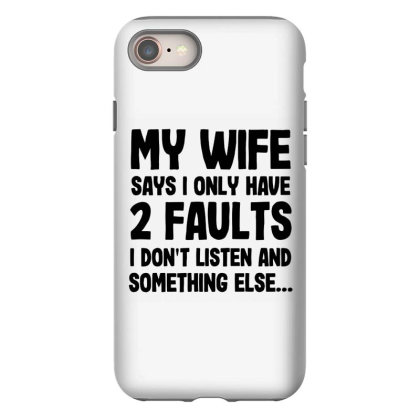 My Wife Quote Iphone 8 Case Designed By Pinkanzee
