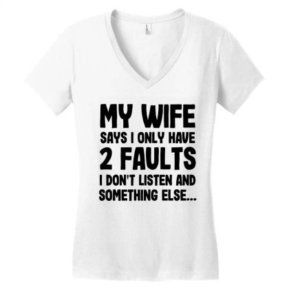 My Wife Quote Women's V-neck T-shirt Designed By Pinkanzee
