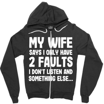 My Wife Typography Zipper Hoodie Designed By Pinkanzee