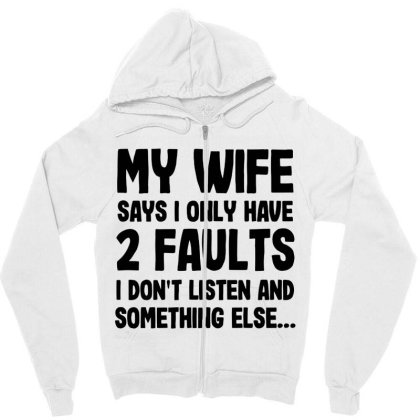 My Wife Quote Zipper Hoodie Designed By Pinkanzee