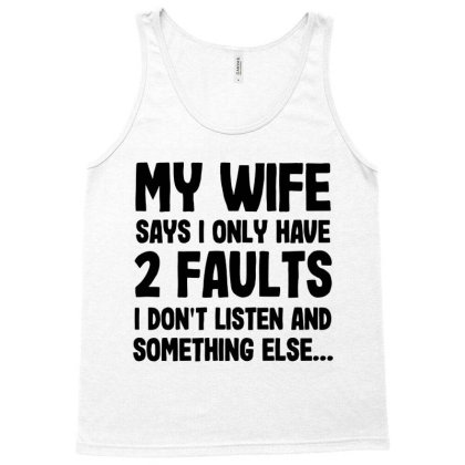 My Wife Quote Tank Top Designed By Pinkanzee