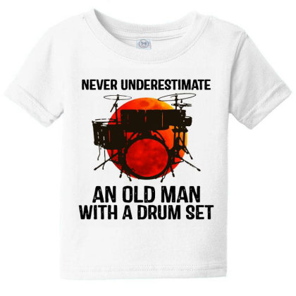 Never Underestimate A Drum Baby Tee Designed By Pinkanzee