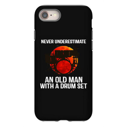 Never Underestimate A Drum Iphone 8 Case Designed By Pinkanzee