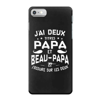 Papa Et Beau Iphone 7 Case Designed By Pinkanzee