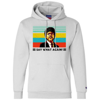 Say What Meme Champion Hoodie Designed By Pinkanzee