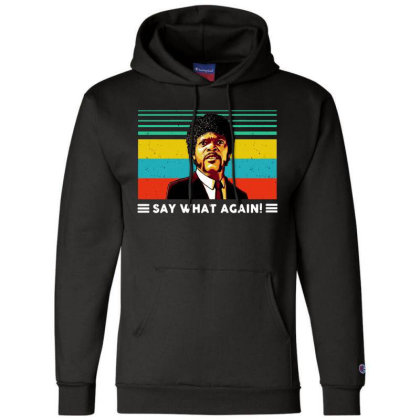 Say What Vintage Champion Hoodie Designed By Pinkanzee