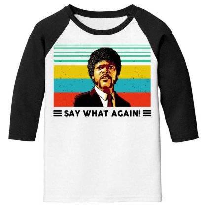 Say What Meme Youth 3/4 Sleeve Designed By Pinkanzee