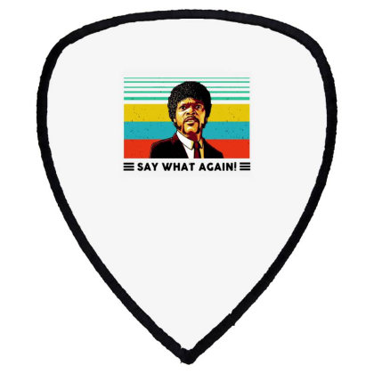 Say What Meme Shield S Patch Designed By Pinkanzee