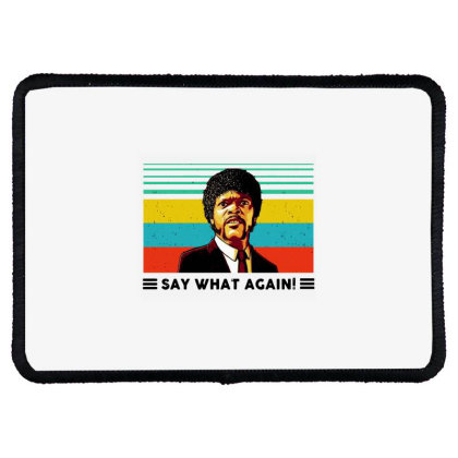 Say What Meme Rectangle Patch Designed By Pinkanzee