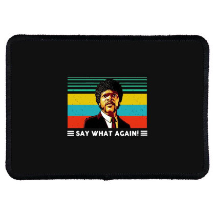 Say What Vintage Rectangle Patch Designed By Pinkanzee