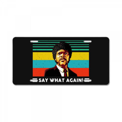 Say What Vintage License Plate Designed By Pinkanzee