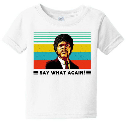 Say What Meme Baby Tee Designed By Pinkanzee